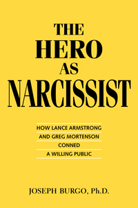 The Hero as Narcissist by Joseph Burgo