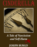 A Tale of Narcissism and Self-Harm